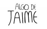 ALGO DE JAIME